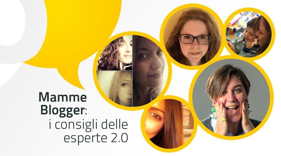 Mamme Blogger: i consigli delle esperte 2.0