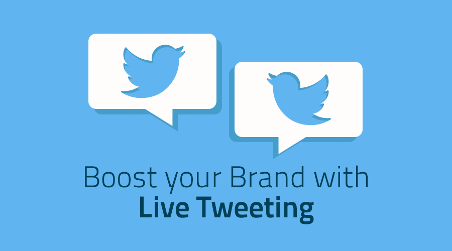 Boost your brand with Live Tweeting