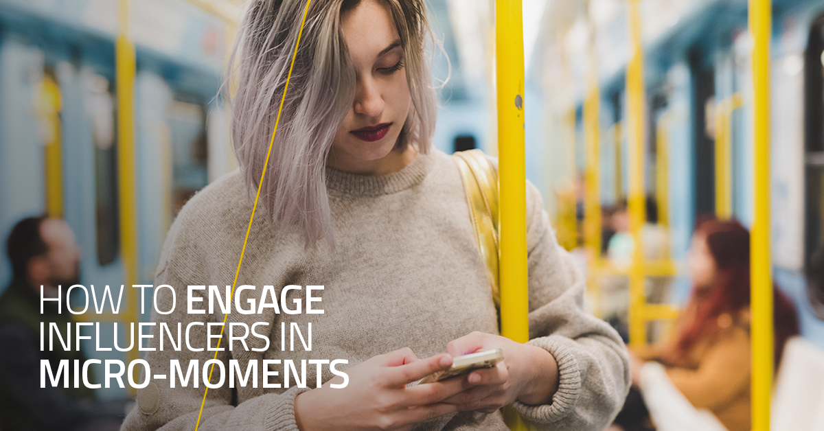 How to Engage Influencers in Micro-Moments