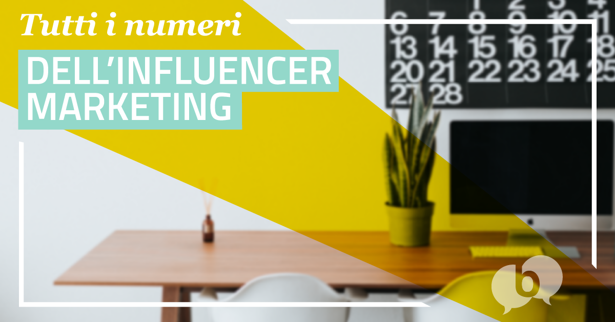 Quanto vale l'Influencer Marketing?