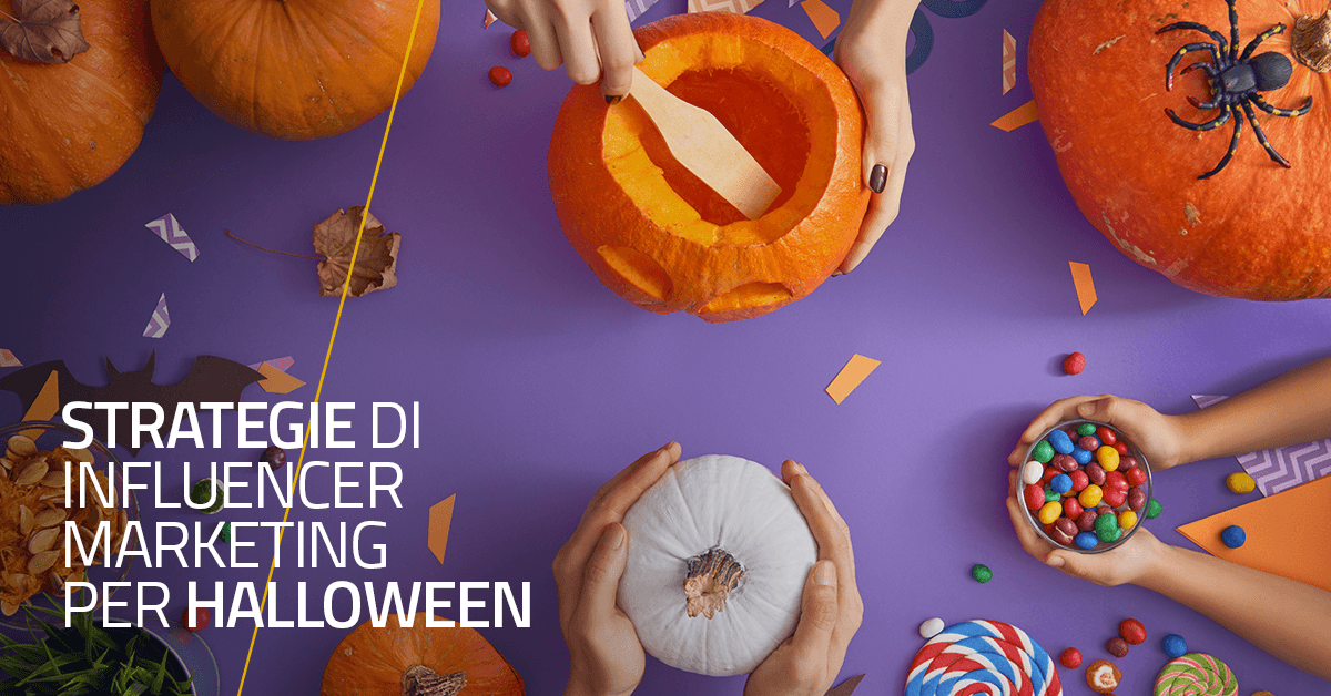 Strategie di Influencer Marketing per Halloween