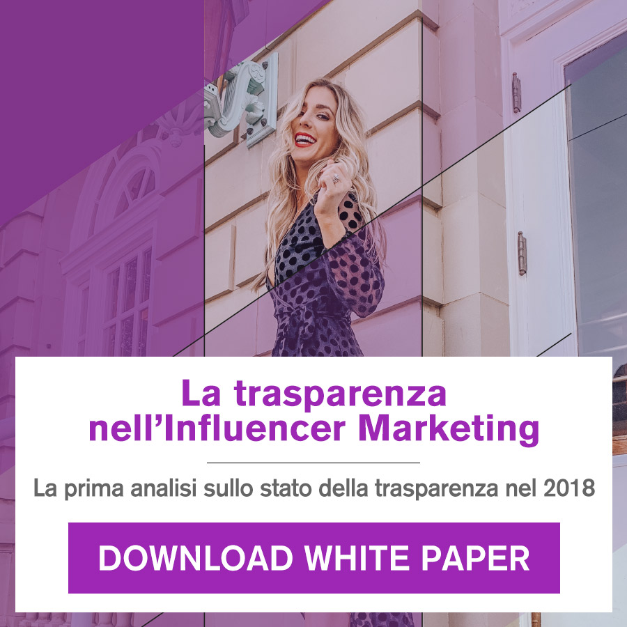 white paper - la trasparenza nell'Influencer Marketing
