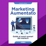Verso il Marketing Aumentato