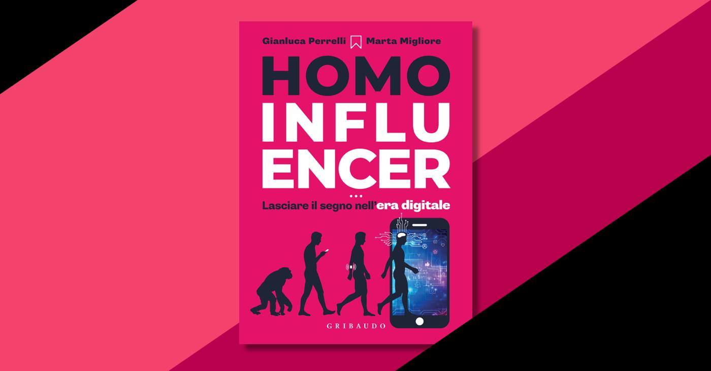 Homo influencer di Marta Migliore, Gianluca Perrelli